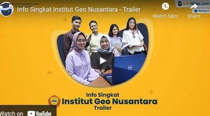 video profile Institut-Geo-Nusantara eduNitas